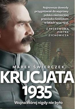 Krucjata 1935 Wojna, której nigdy nie było (M.Świerczek)