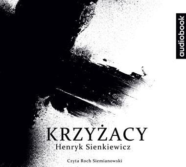 Krzyżacy CD mp3 x 2 (H.Sienkiewicz)