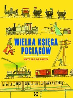 Wielka księga pociągów (M. de Leeuw)