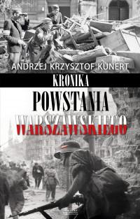 Kronika Powstania Warszawskiego (A.K.Kunert)