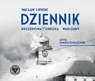 Dziennik Wrześniowa obrona Warszawy CDx2 mp3 (W.Lipiński)