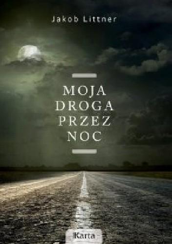 Moja droga przez noc (J.Littner)