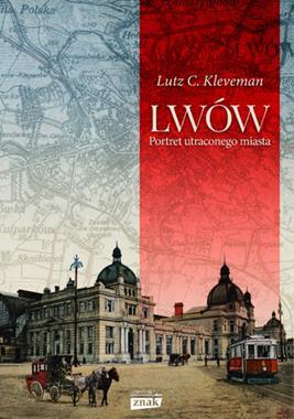 Lwów Portret utraconego miasta (L.C.Kleveman)