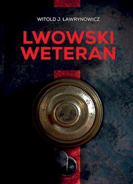 Lwowski weteran (W.J.Ławrynowicz)