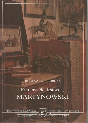 Franciszek Ksawery Martynowski 1848-1896 (B.Wierzbicka)