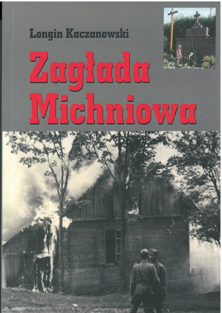 Zagłada Michniowa Wyd.4 (L.Kaczanowski)