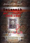 """Dziennik porucznika """"Gryfa"""" 1939-1945 (St.Milczyński """"Gryf"""")"""