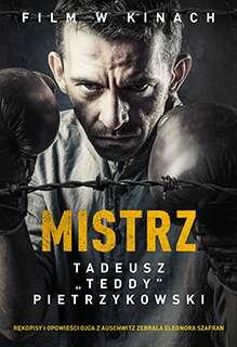 """Mistrz. Tadeusz """"Teddy"""" Pietrzykowski (E.Szafran)"""