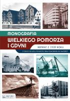 Monografia Wielkiego Pomorza i Gdyni Reprint z 1939 roku (opr.zbiorowe)