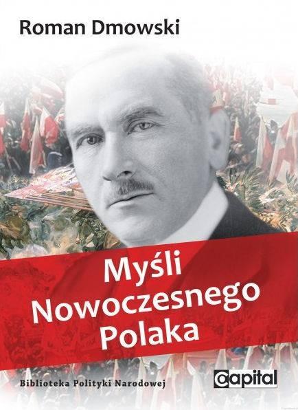 Myśli nowoczesnego Polaka (R.Dmowski)