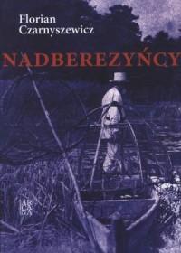 Nadberezyńcy (F.Czarnyszewicz)