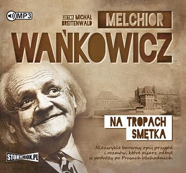 Na tropach Smętka CD mp3 (M.Wańkowicz)