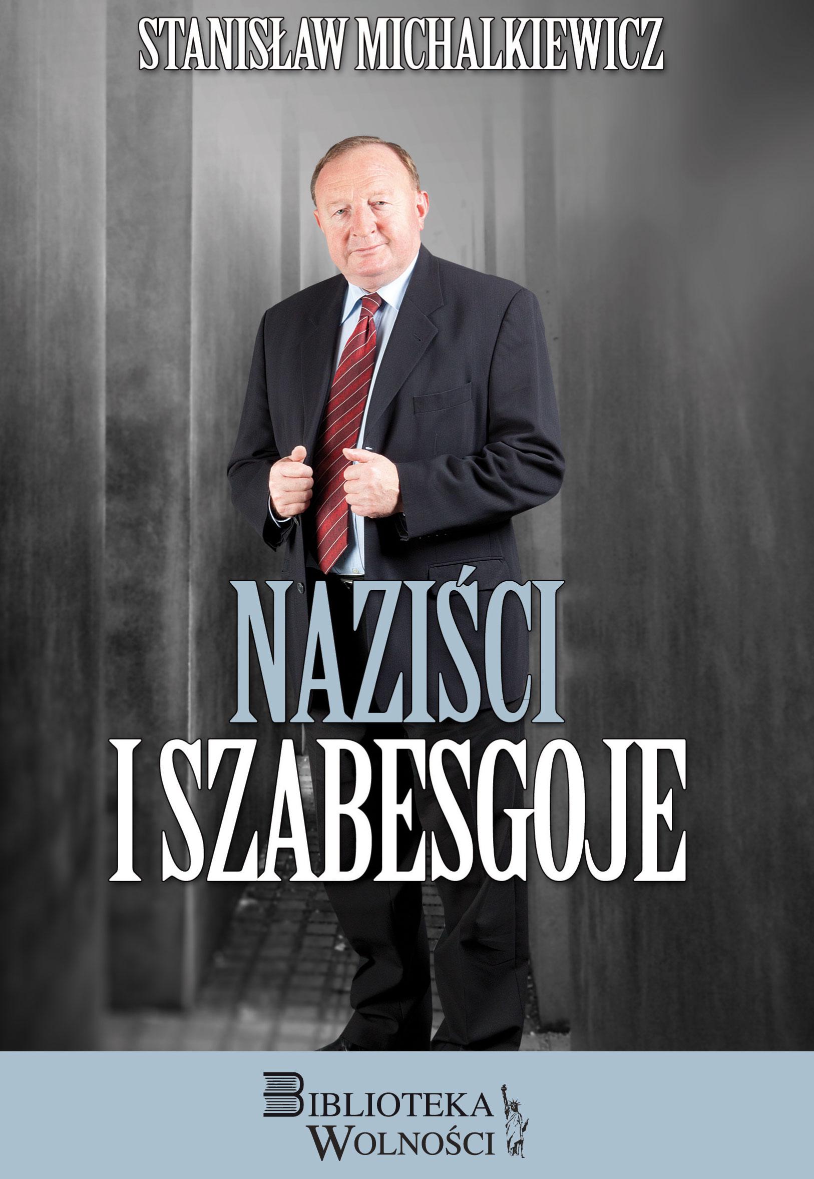 Naziści i szabesgoje (St.Michalkiewicz)