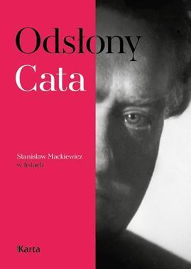 Odsłony Cata Stanisław Mackiewicz w listach (red.N.Ambroziak)