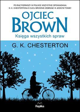 Ojciec Brown Księga wszystkich spraw (G.K.Chesterton)