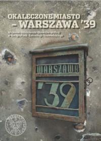 Okaleczone miasto - Warszawa '39 (opr. M.Majewski)