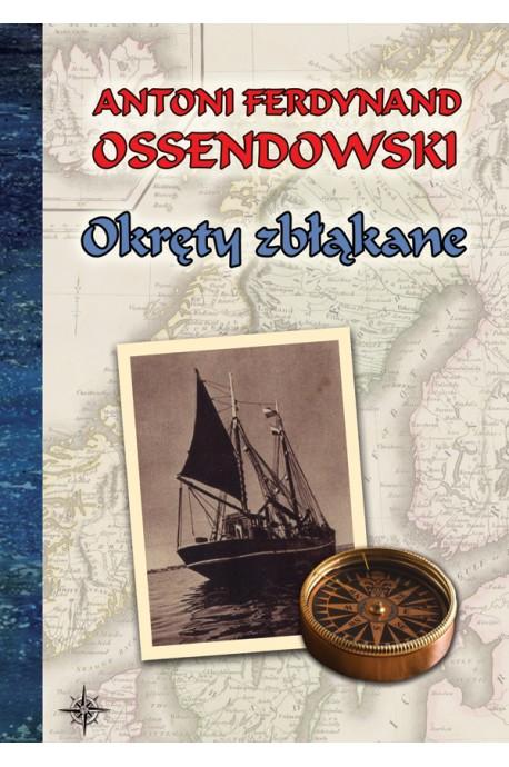 Okręty zbłąkane (A.F.Ossendowski)