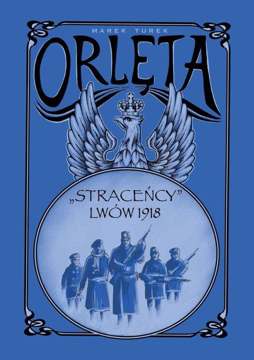 """Orlęta """"Straceńcy"""" Lwów 1818 komiks (M.Turek)"""
