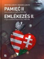 Pamięć II Polscy uchodźcy na Węgrzech 1939-1949 (K.Łubczyk G.Łubczyk)