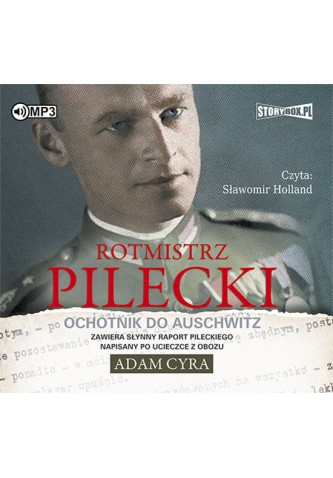 Rotmistrz Pilecki Ochotnik do Auschwitz CD mp3 (A.Cyra)