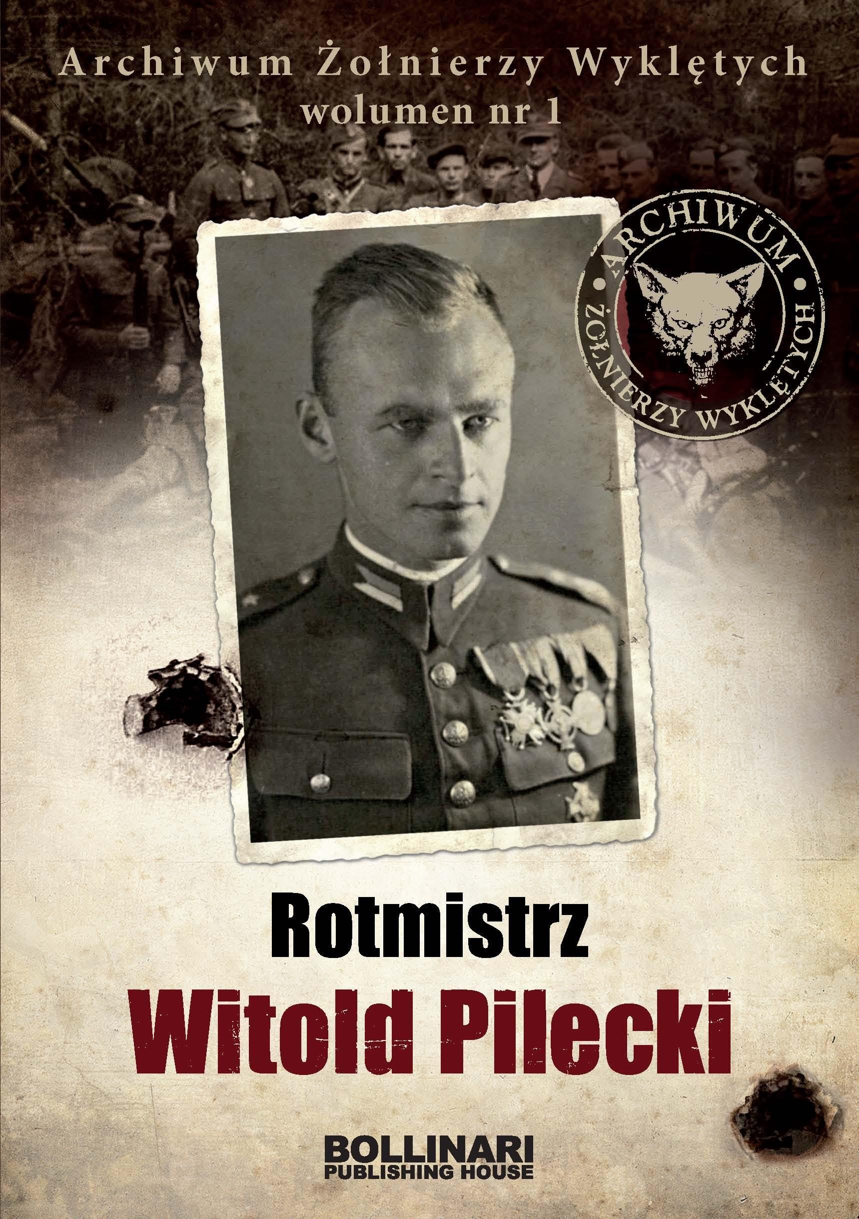 Rotmistrz Witold Pilecki (D.Kuciński)