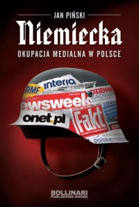 Niemiecka okupacja medialna w Polsce (J.Piński)