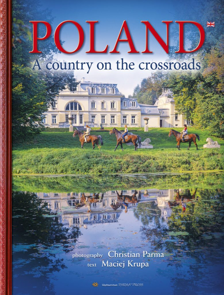 Poland A Country on the Crossroads (Christian Parma Maciej Krupa)