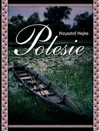 Polesie (K.Hejke)