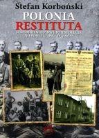 Polonia Restituta Wspomnienia z dwudziestolecia niepodległości 1918-1939 (S.Korboński)