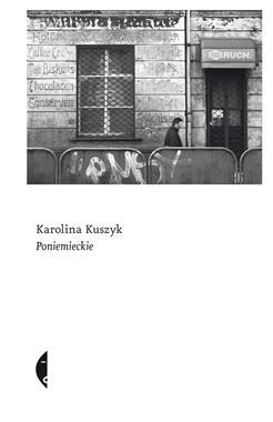 Poniemieckie (K.Kuszyk)