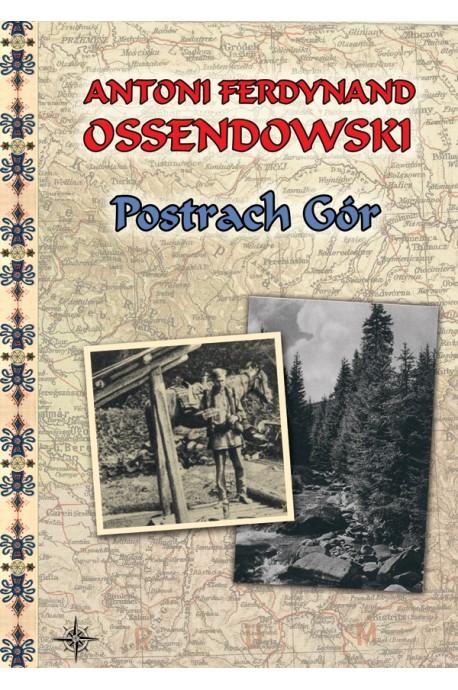 Postrach Gór (Huculszczyzna)(A.F.Ossendowski)