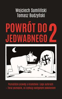 Powrót do Jedwabnego 2 (W.Sumliński T.Budzyński)