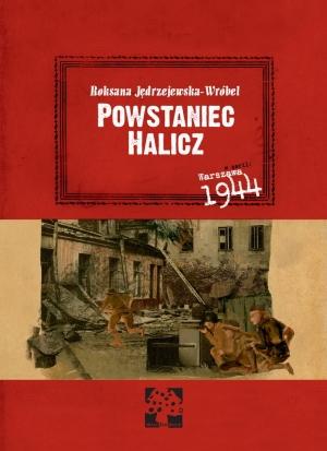 Powstaniec Halicz (R.Jędrzejewska-Wróbel)