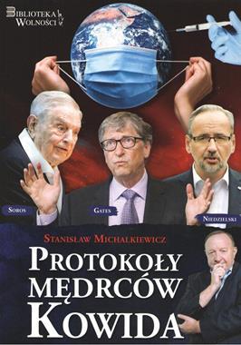 Protokoły Mędrców Kowida (St.Michalkiewicz)