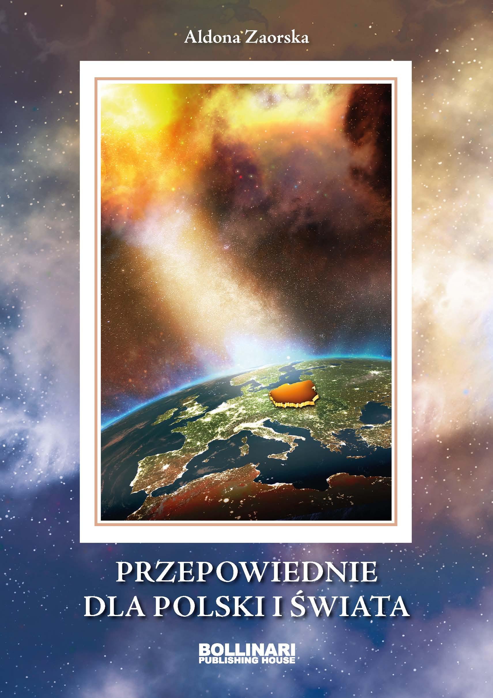 Przepowiednie dla Polski i świata (A.Zaorska)