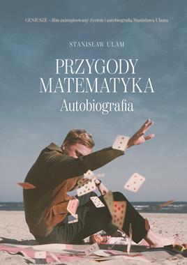 Przygody matematyka Autobiografia (St.Ulam)