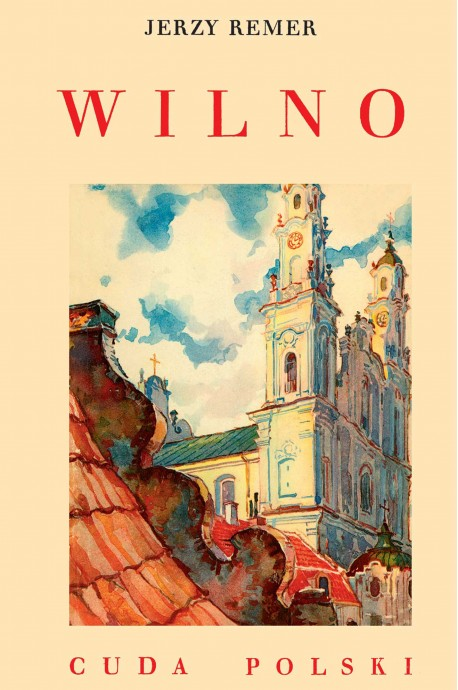Wilno Cuda Polski reprint (J.Remer)