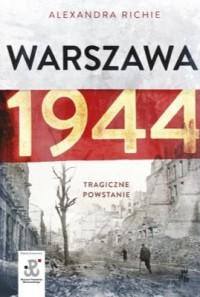 Warszawa 1944 Tragiczne powstanie (Al.Richie)