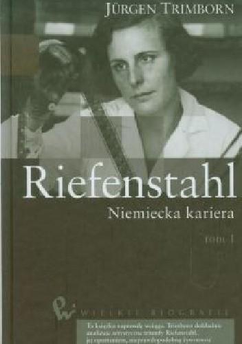Riefenstahl Niemiecka kariera (J.Trimborn)