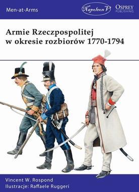 Armie Rzeczpospolitej w okresie rozbiorów 1770-1794 (V.W.Rospond)