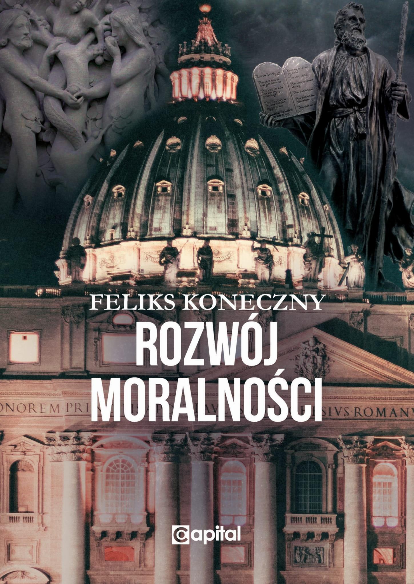 Rozwój moralności (F.Koneczny)