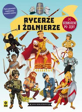 Rycerze i żołnierze (J.Sedlackova)