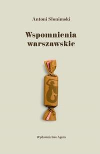 Wspomnienia warszawskie (A.Słonimski)