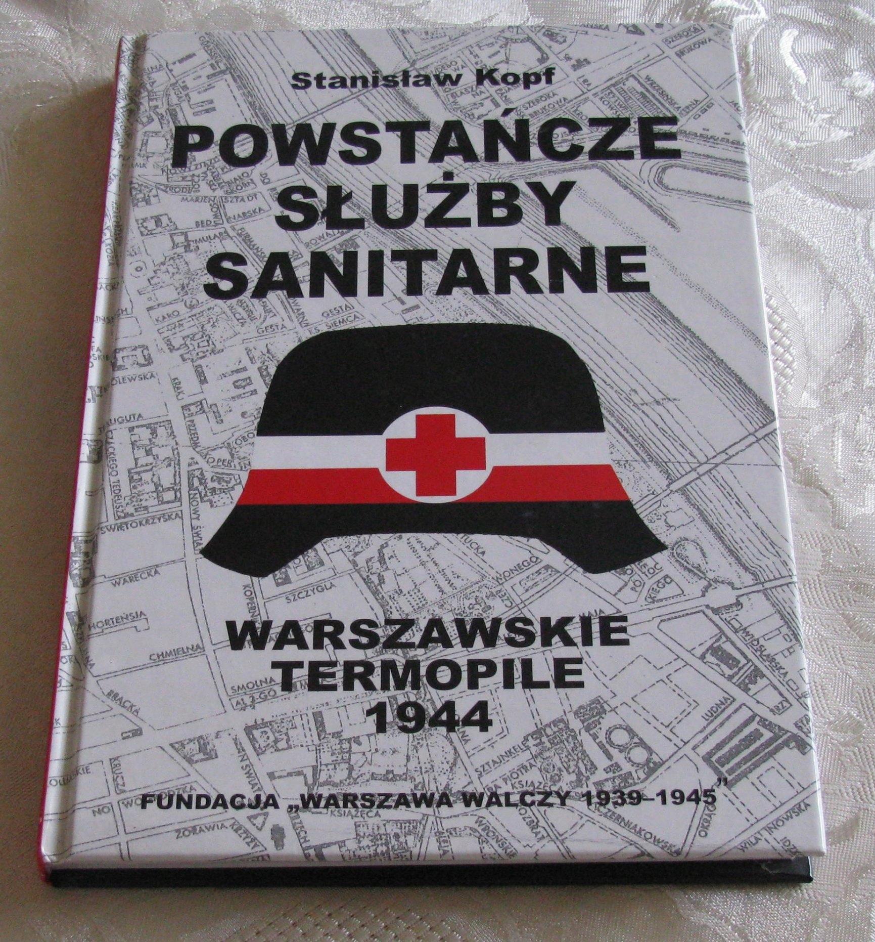 Powstańcze służby sanitarne Warszawskie Termopile (St.Kopf)