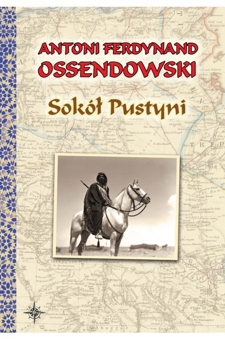 Sokół Pustyni (A.F.Ossendowski)