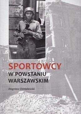 Sportowcy w Powstaniu Warszawskim (Z.Chmielewski)