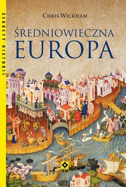 Średniowieczna Europa (C.Wickham)