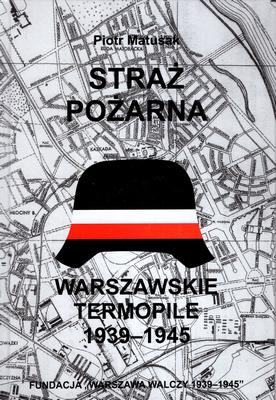 Straż Pożarna Warszawskie Termopile (P.Matusak)