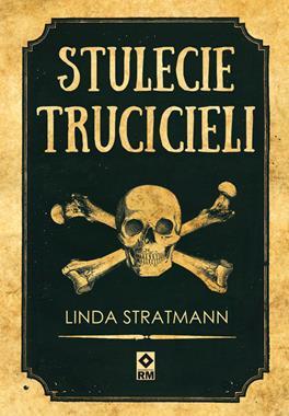 Stulecie trucicieli (L.Stratmann)