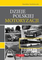 Dzieje polskiej motoryzacji (St.Szelichowski)
